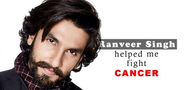 Ranveer Singh Helped Fight Cancer