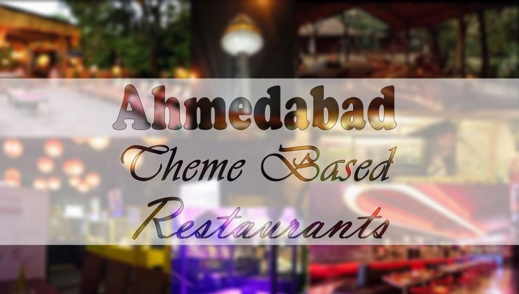 Theme Based Ahmedabad restaurants
