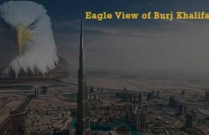 Burj Khalifa eagle view
