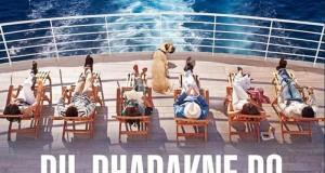 Dil Dhadakne Do Movie Trailer