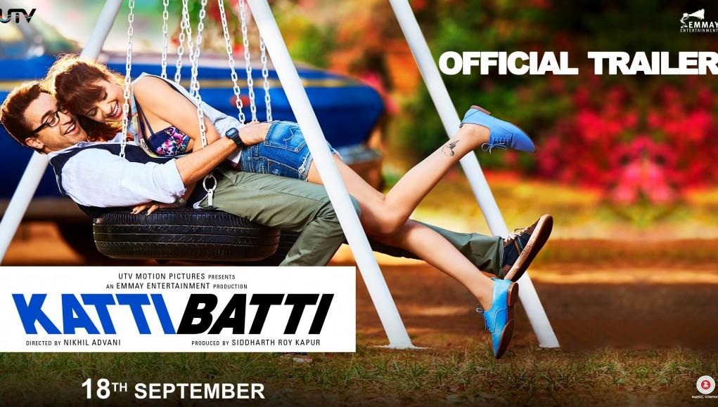 Katti Batti Trailer