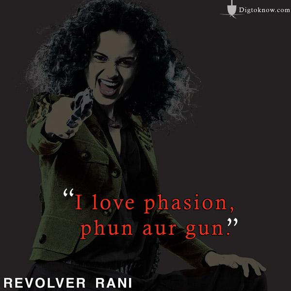 Kangana Ranaut Revolver Rani Dialogues