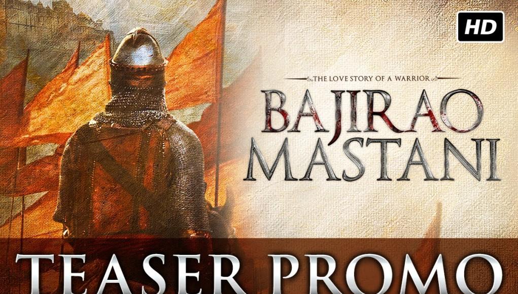 Bajirao Mastani Teaser