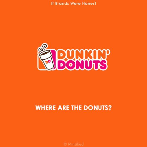 Dunkin Donuts Honest slogan