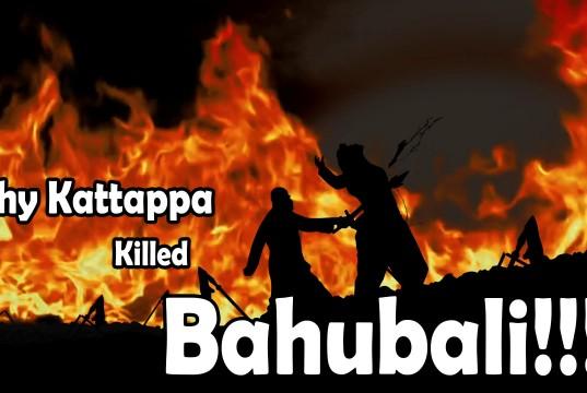 Why Kattappa killed Bahubali