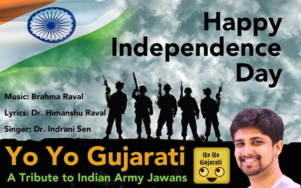 Yo Yo Gujarati Independence Day Video Pays Tribute To The Jawans