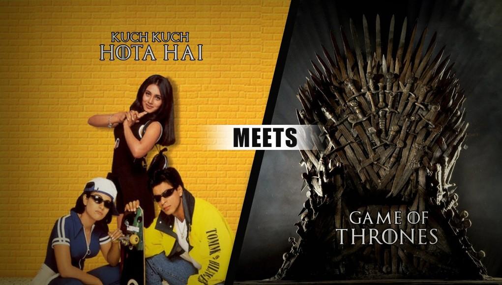 Kuch Kuch Hota Hai Game of Thrones Mash Up