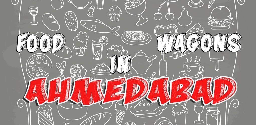 Ahmedabad Food Wagons