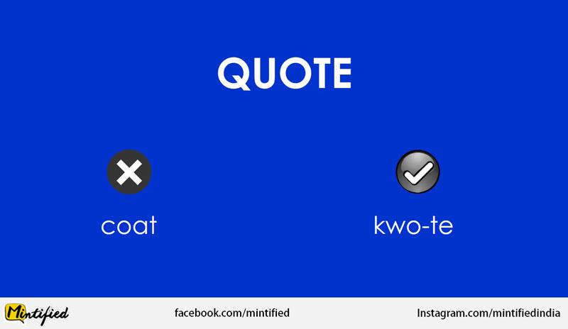 Correct pronunciation of wuote