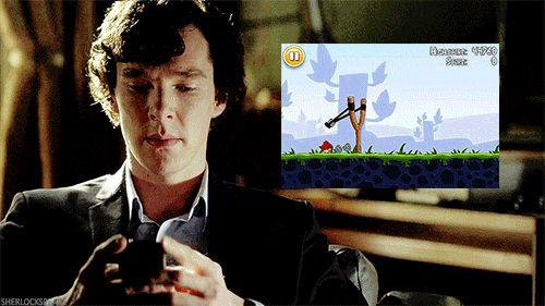 Sherlock Playing Angry Birds