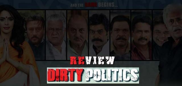 DIRTY POLITICS REVIEW