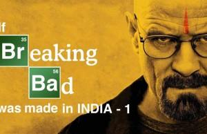 Breaking Bad Indian remake