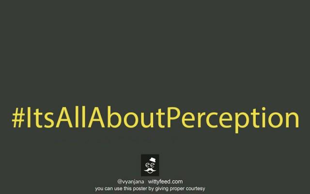 Perceptions