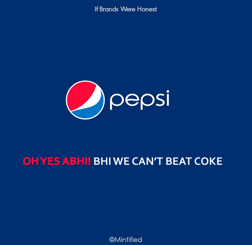 Honest Brand SLogan -Pepsi