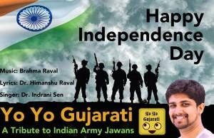 Yo Yo Gujarati Independence day
