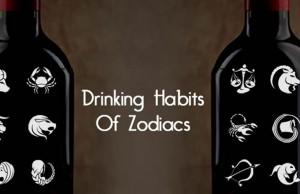 Drinking Habits Of Zodiacs