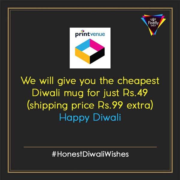 Print Venue Honest Diwali Wishes By Brands